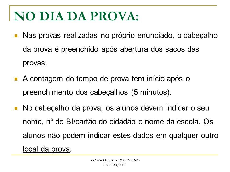 PROVAS FINAIS DO ENSINO BÁSICO/2013