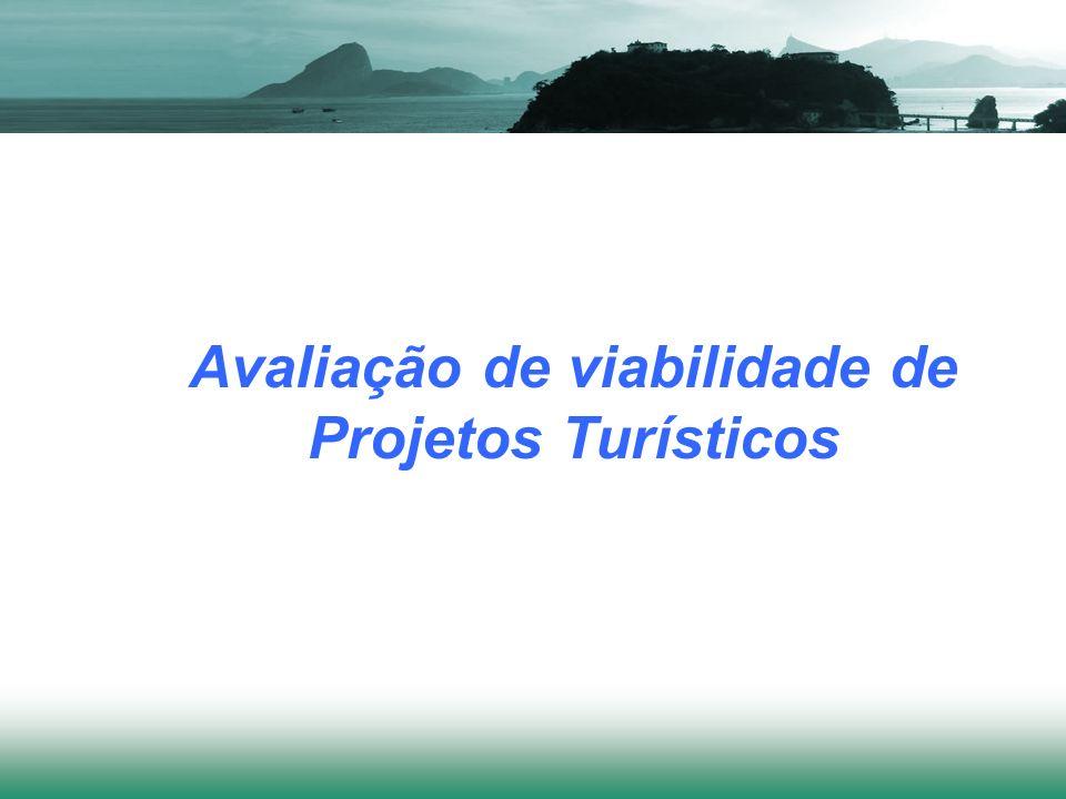 Avaliação de viabilidade de Projetos Turísticos