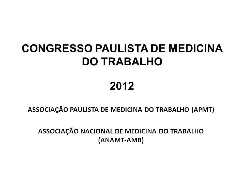 CONGRESSO PAULISTA DE MEDICINA DO TRABALHO 2012