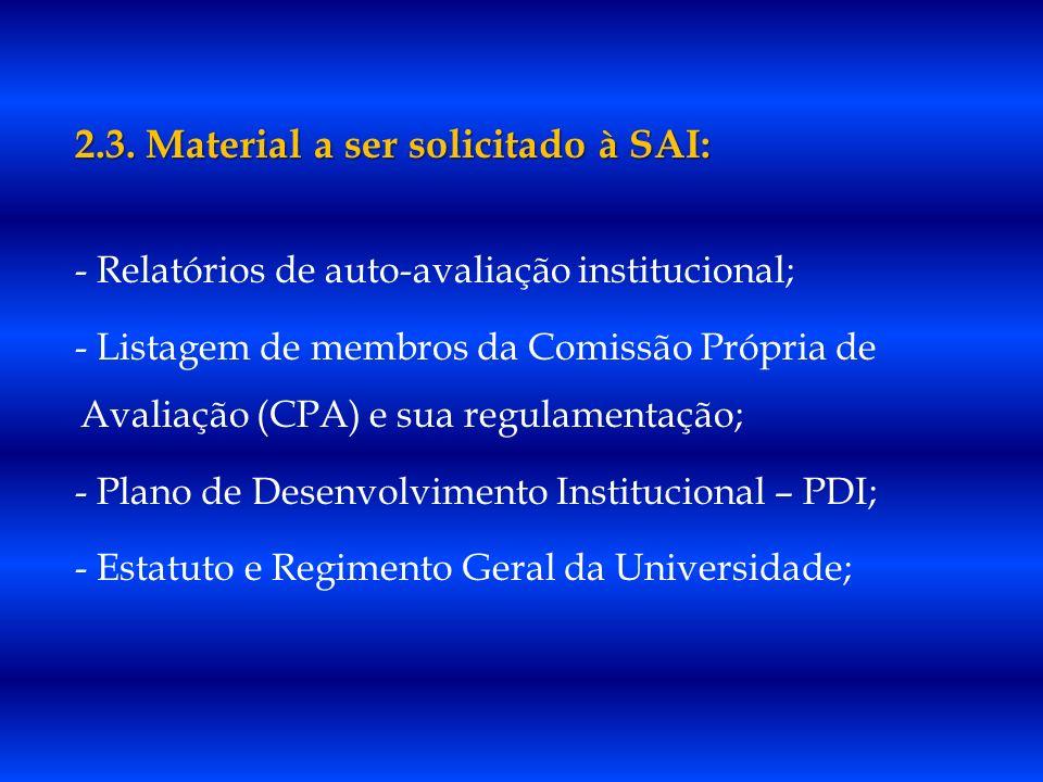 2.3. Material a ser solicitado à SAI: