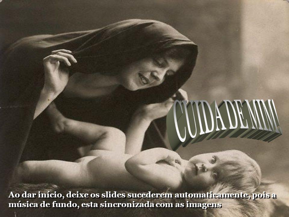 CUIDA DE MIM.