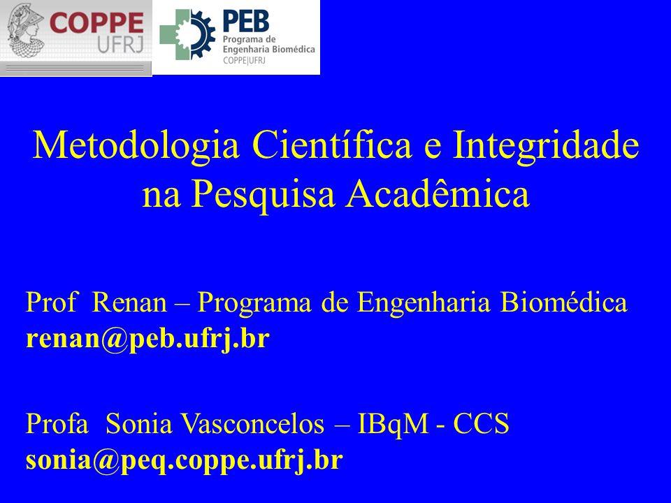 Metodologia Científica e Integridade na Pesquisa Acadêmica