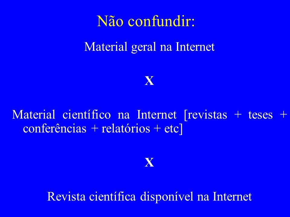 Não confundir: Material geral na Internet X