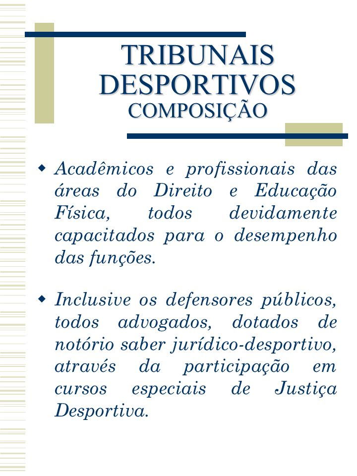 TRIBUNAIS DESPORTIVOS COMPOSIÇÃO