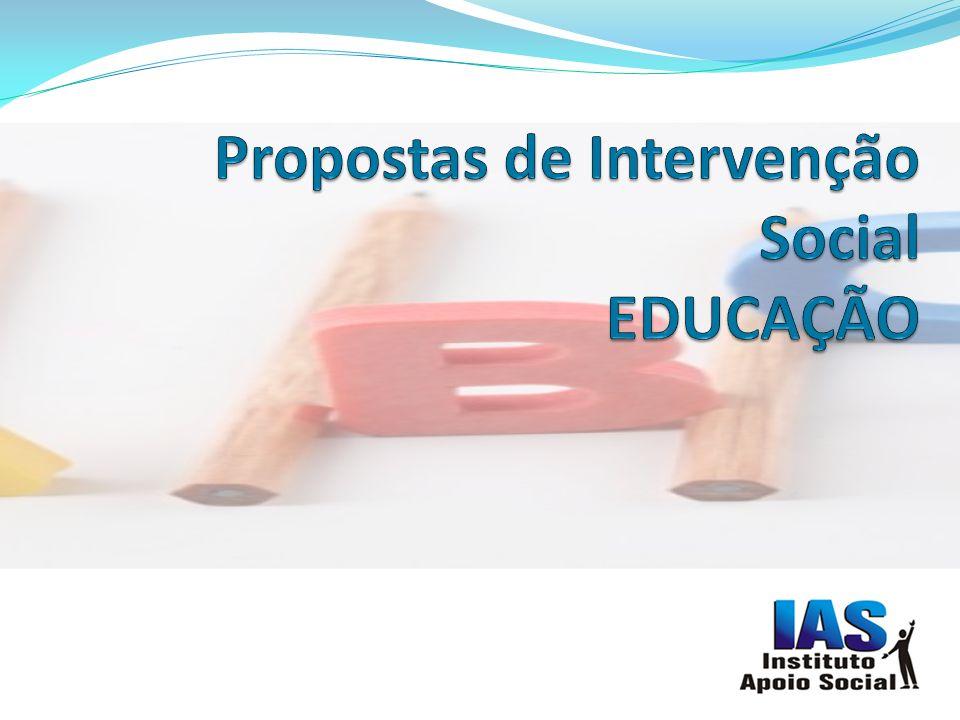 Propostas de Intervenção Social EDUCAÇÃO