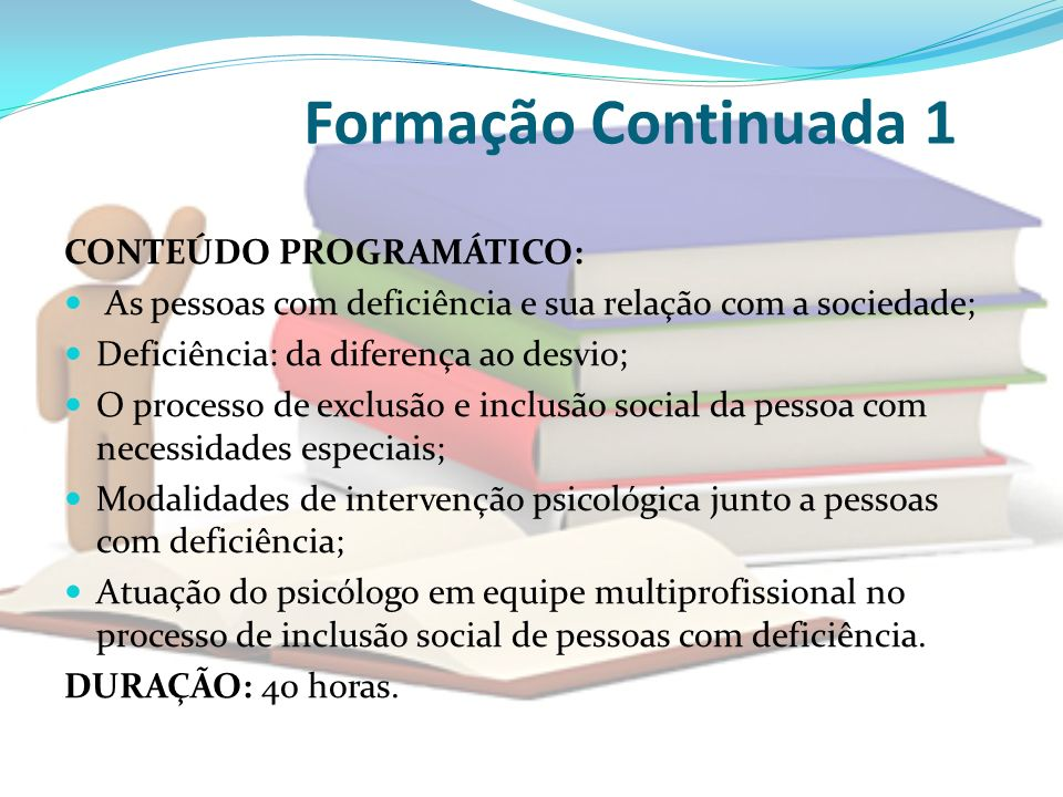 Formação Continuada 1 CONTEÚDO PROGRAMÁTICO: