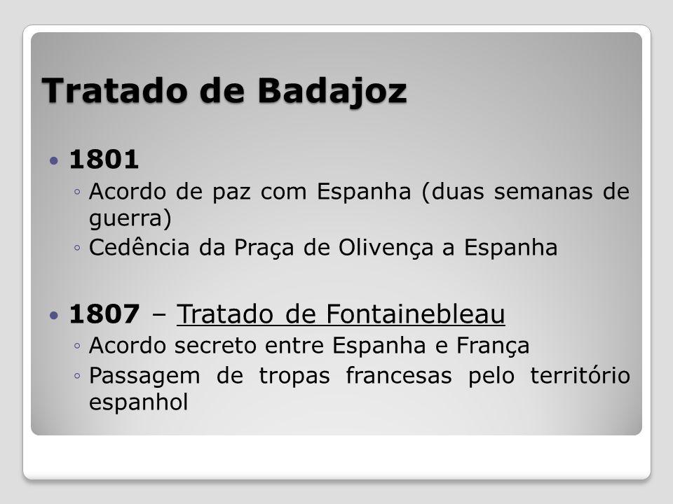 Tratado de Badajoz 1801 1807 – Tratado de Fontainebleau