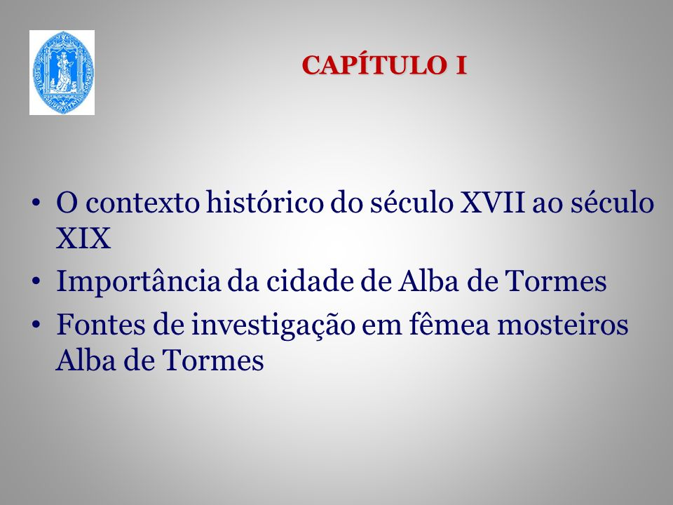O contexto histórico do século XVII ao século XIX