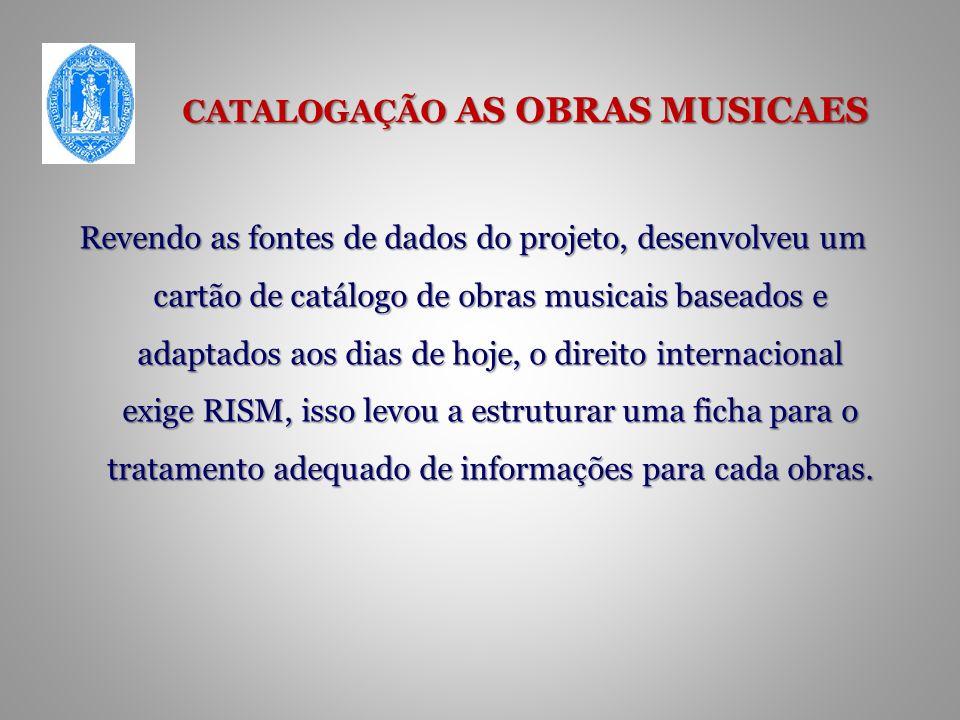 CATALOGAÇÃO AS OBRAS MUSICAES