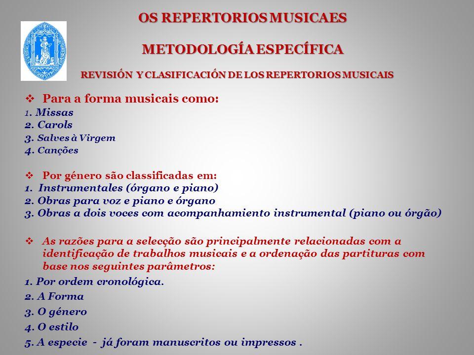 OS REPERTORIOS MUSICAES METODOLOGÍA ESPECÍFICA