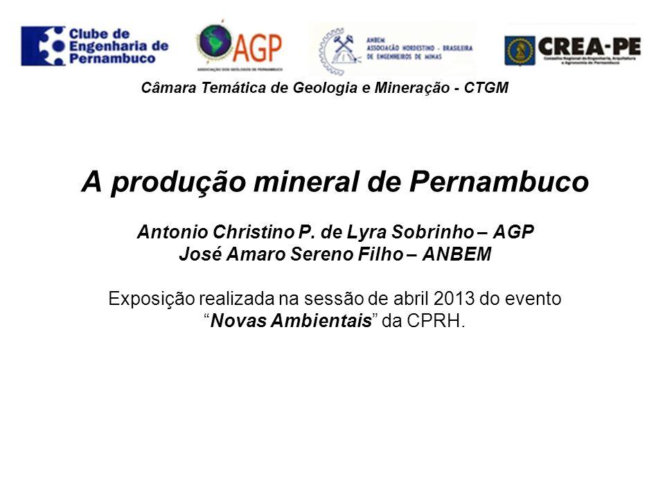 A produção mineral de Pernambuco Antonio Christino P