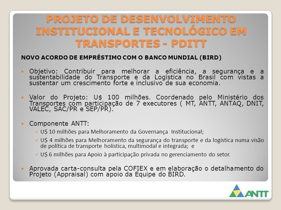 PROJETO DE DESENVOLVIMENTO INSTITUCIONAL E TECNOLÓGICO EM TRANSPORTES - PDITT