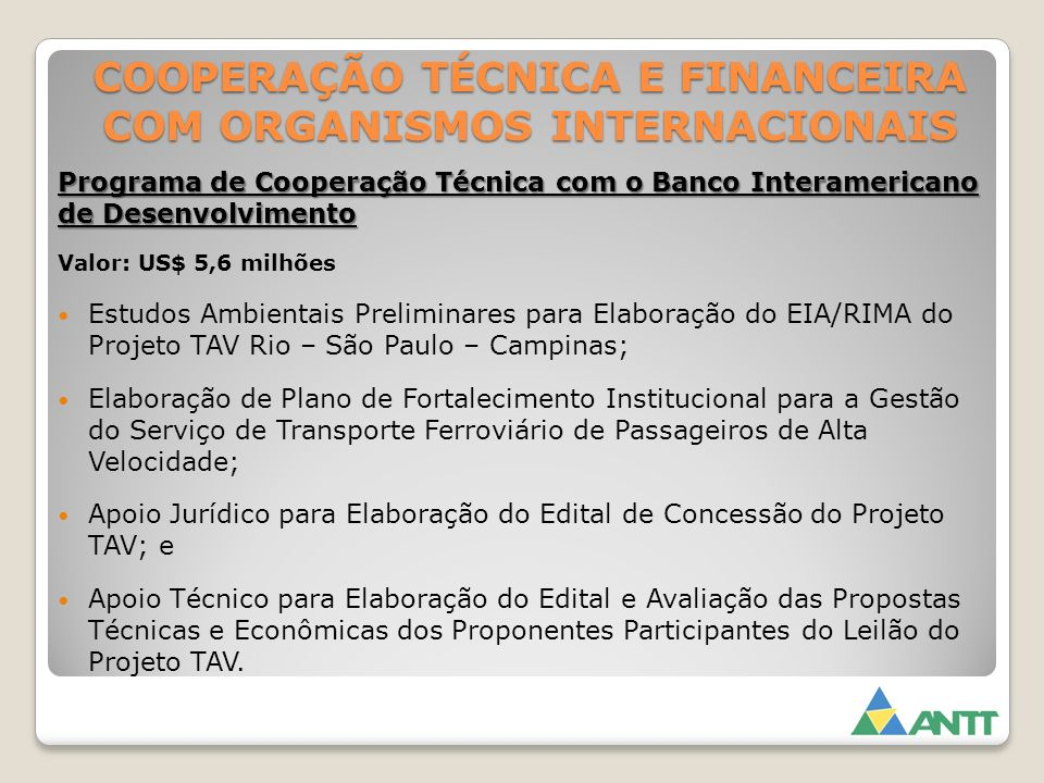 COOPERAÇÃO TÉCNICA E FINANCEIRA COM ORGANISMOS INTERNACIONAIS