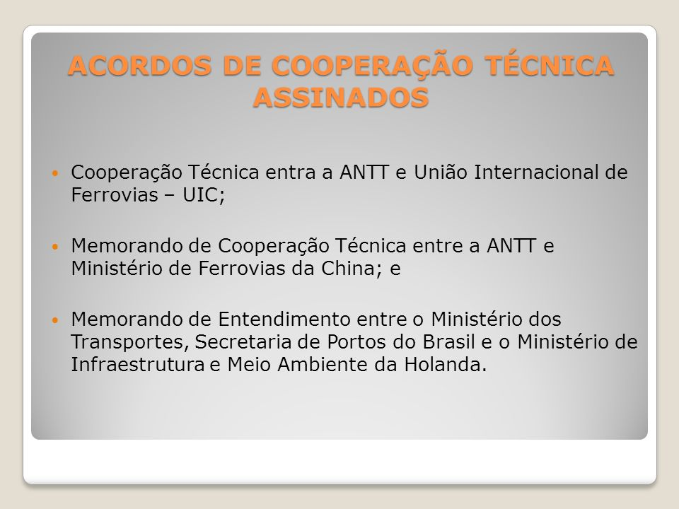 ACORDOS DE COOPERAÇÃO TÉCNICA ASSINADOS