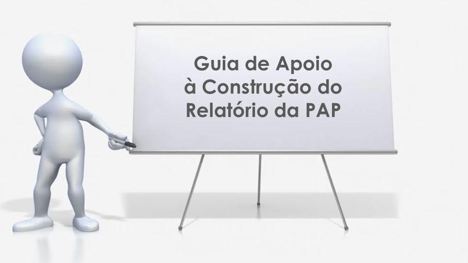 Guia de Apoio à Construção do Relatório da PAP