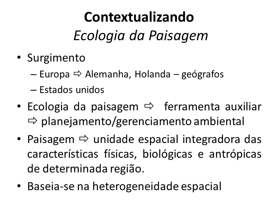Contextualizando Ecologia da Paisagem
