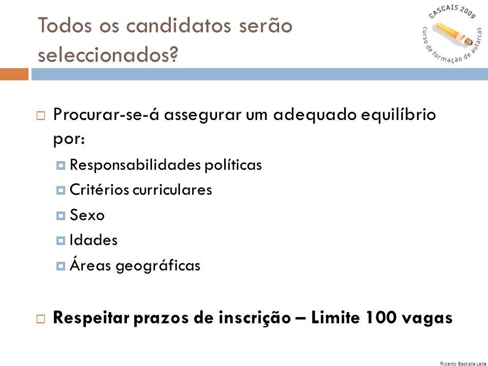 Todos os candidatos serão seleccionados