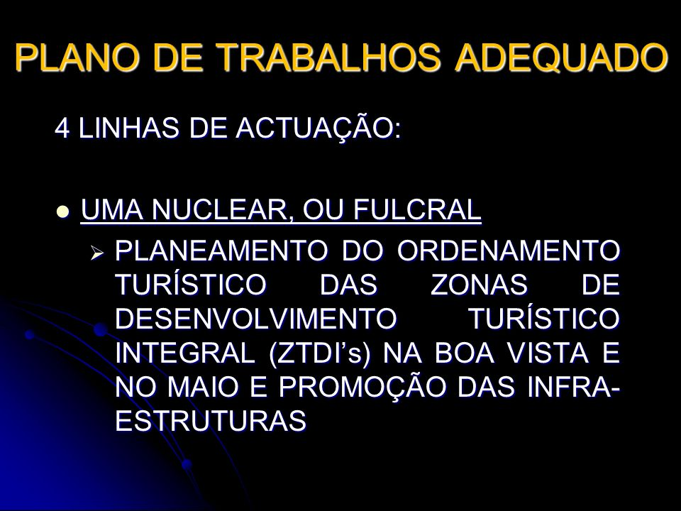 PLANO DE TRABALHOS ADEQUADO