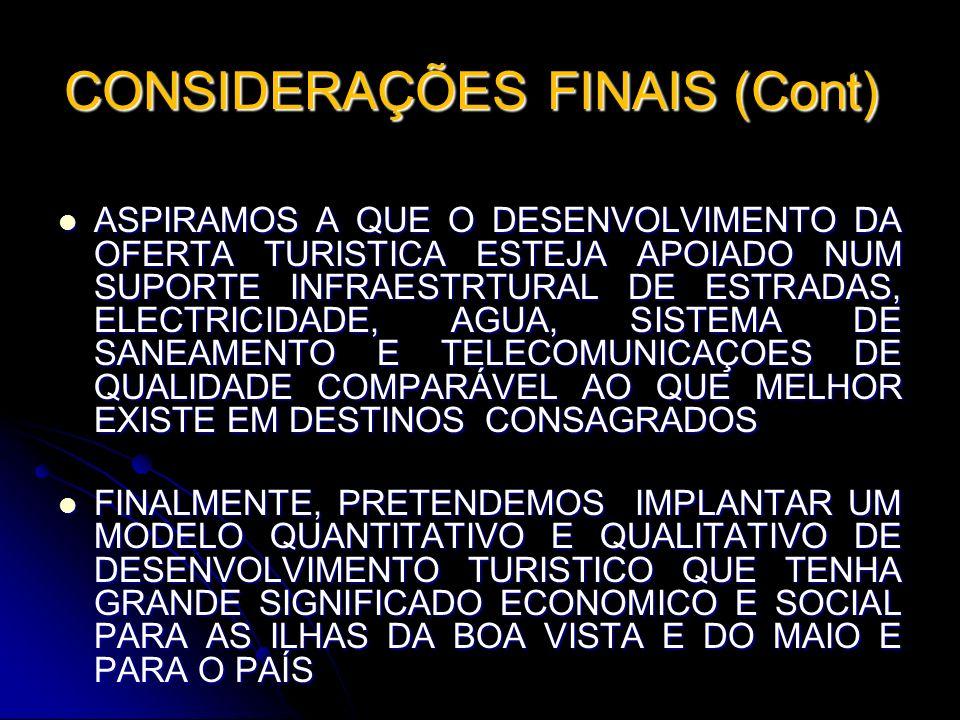 CONSIDERAÇÕES FINAIS (Cont)