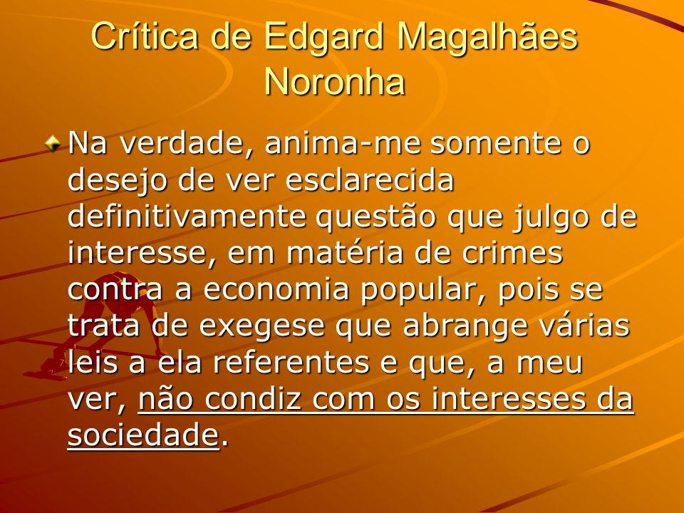 Crítica de Edgard Magalhães Noronha