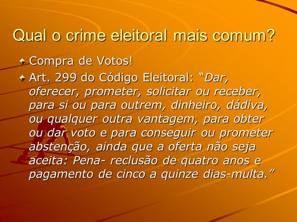 Qual o crime eleitoral mais comum