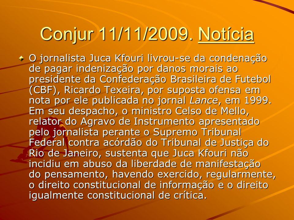 Conjur 11/11/2009. Notícia