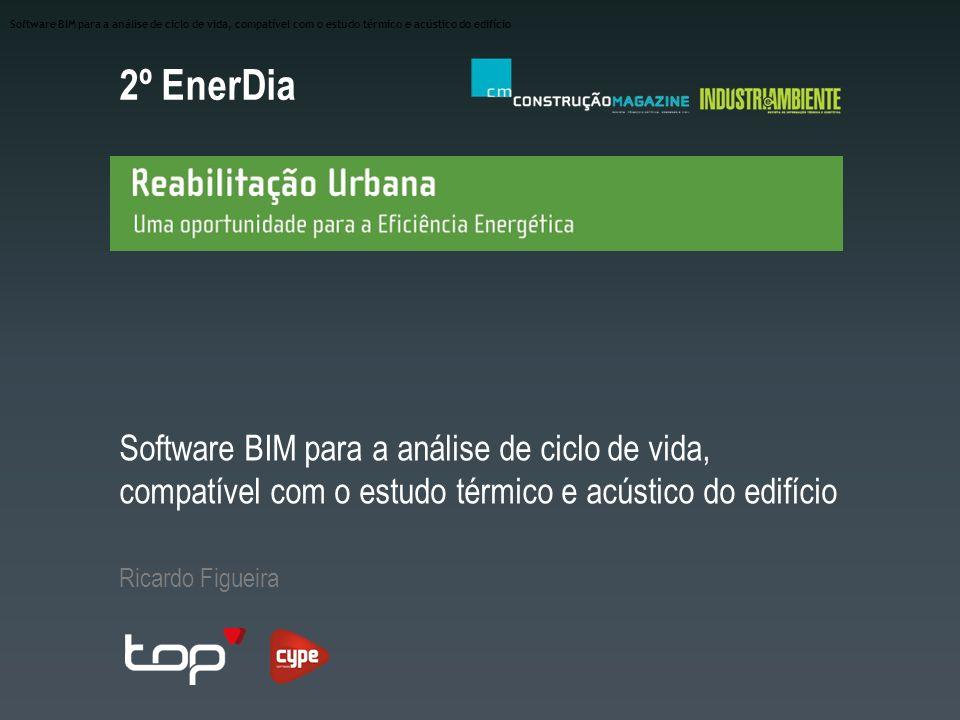 Software BIM para a análise de ciclo de vida, compatível com o estudo térmico e acústico do edifício