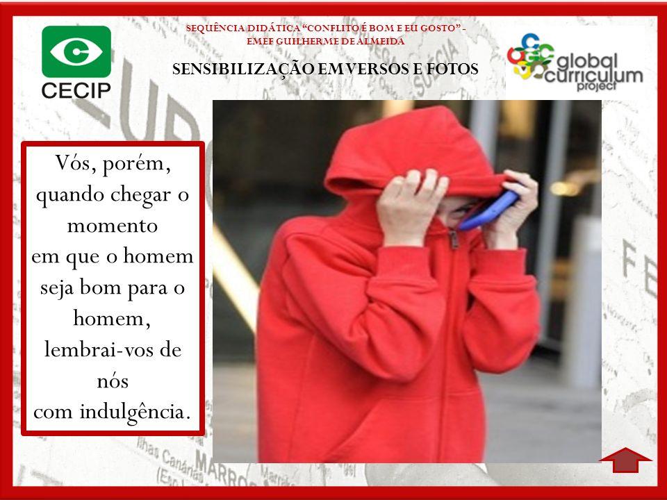 SENSIBILIZAÇÃO EM VERSOS E FOTOS