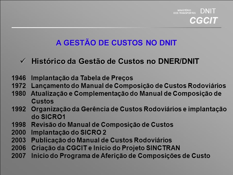 A GESTÃO DE CUSTOS NO DNIT