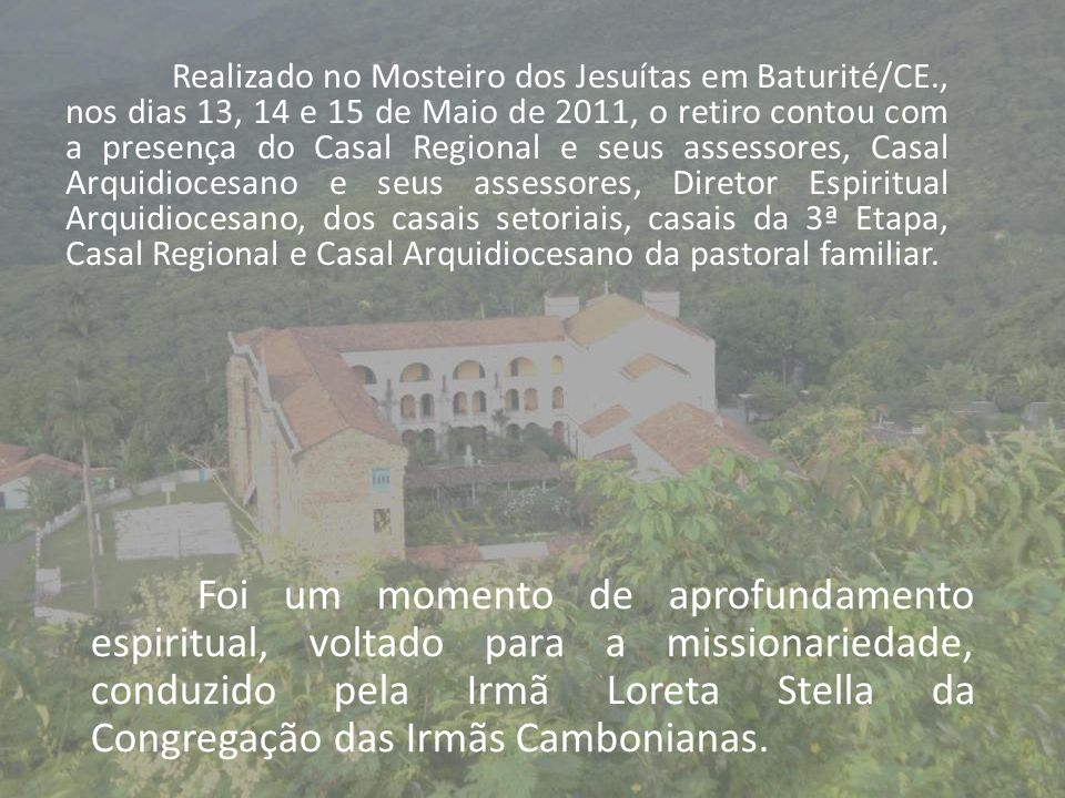 Realizado no Mosteiro dos Jesuítas em Baturité/CE