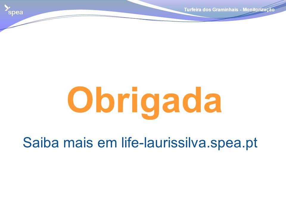 Obrigada Saiba mais em life-laurissilva.spea.pt