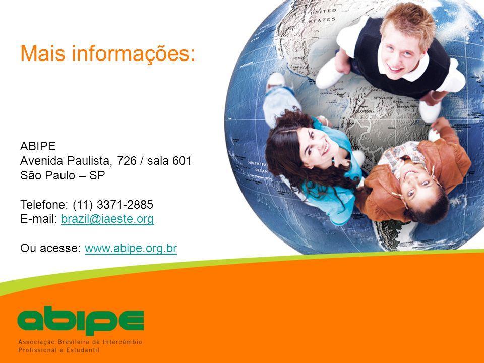 Mais informações: ABIPE Avenida Paulista, 726 / sala 601