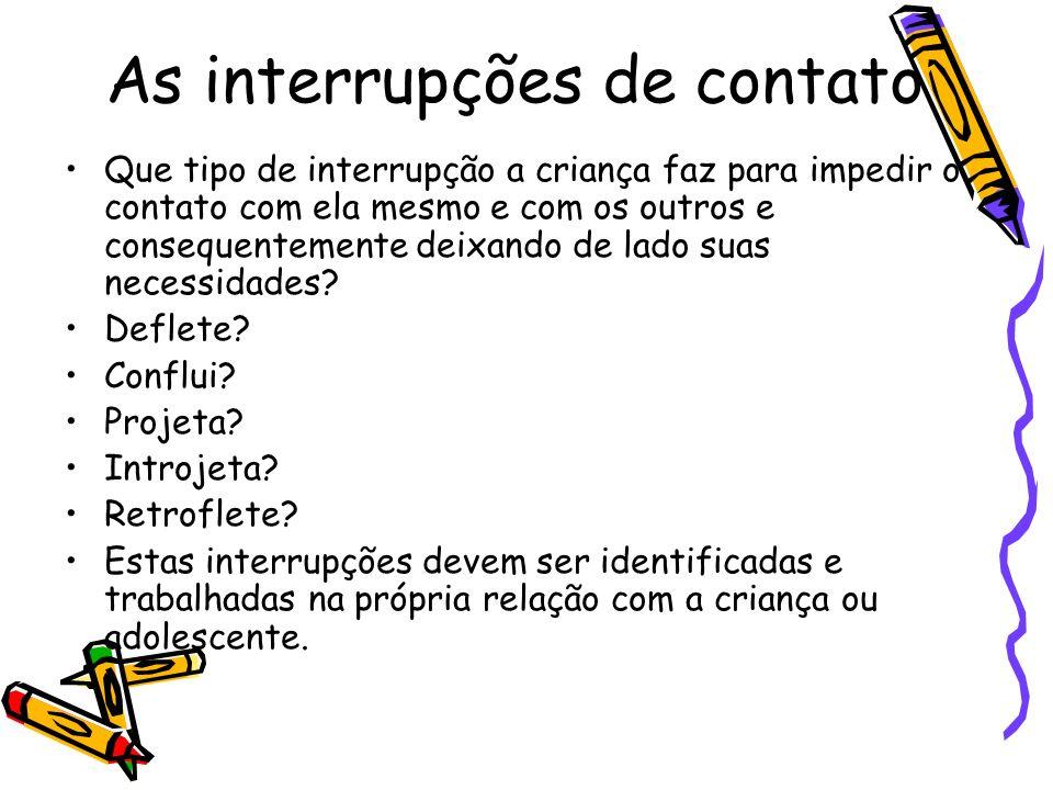 As interrupções de contato