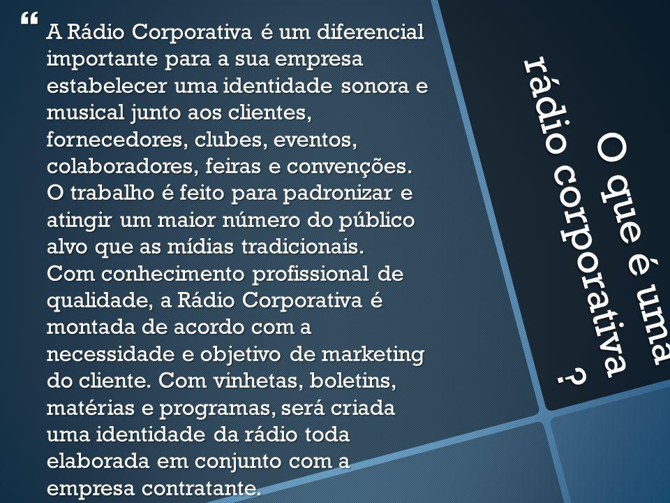 O que é uma rádio corporativa