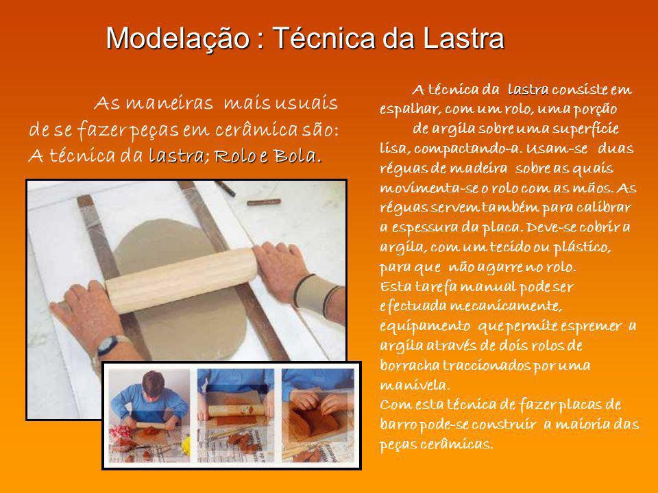 Modelação : Técnica da Lastra