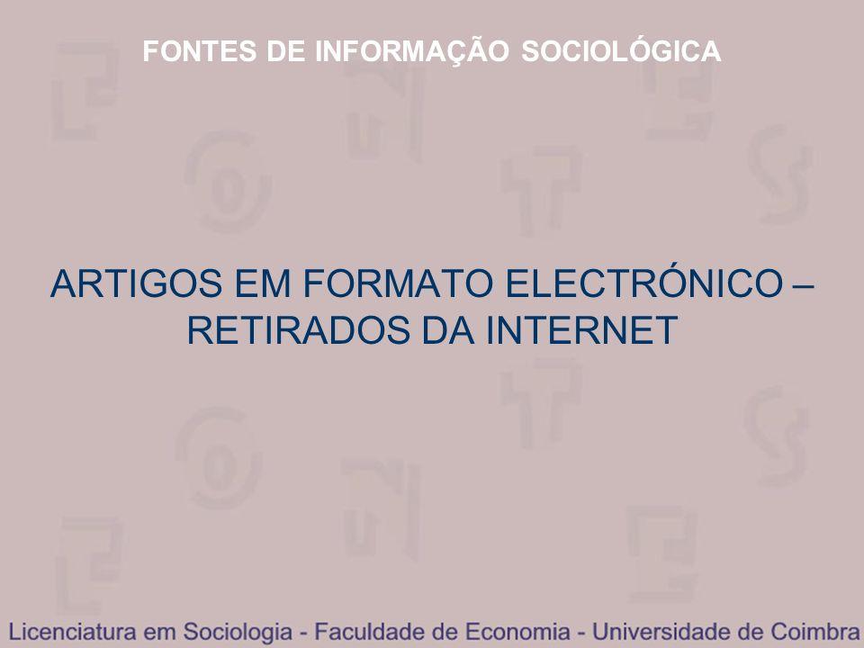 ARTIGOS EM FORMATO ELECTRÓNICO – RETIRADOS DA INTERNET