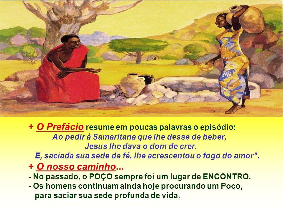 + O Prefácio resume em poucas palavras o episódio: