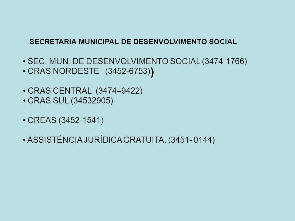 ) SEC. MUN. DE DESENVOLVIMENTO SOCIAL (3474-1766)