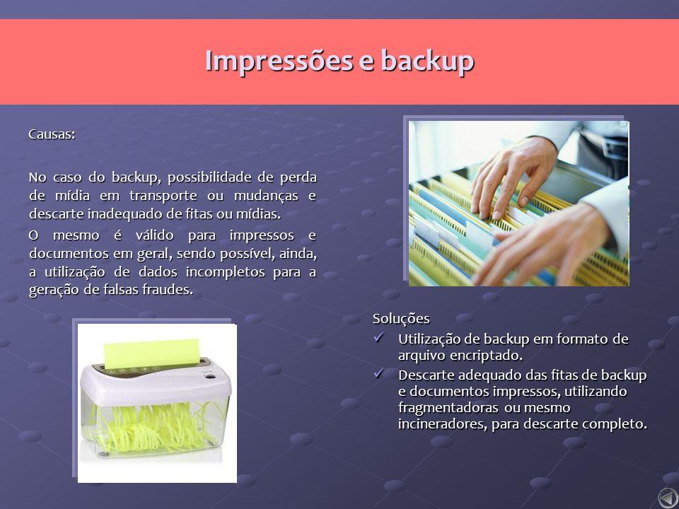 Impressões e backup Causas: