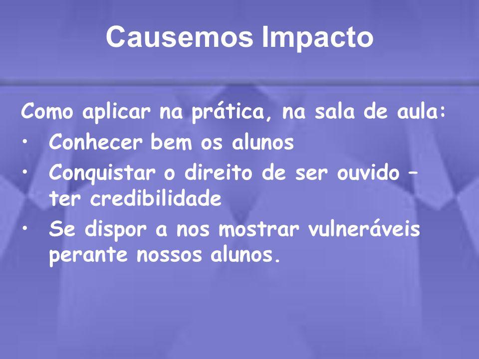 Causemos Impacto Como aplicar na prática, na sala de aula: