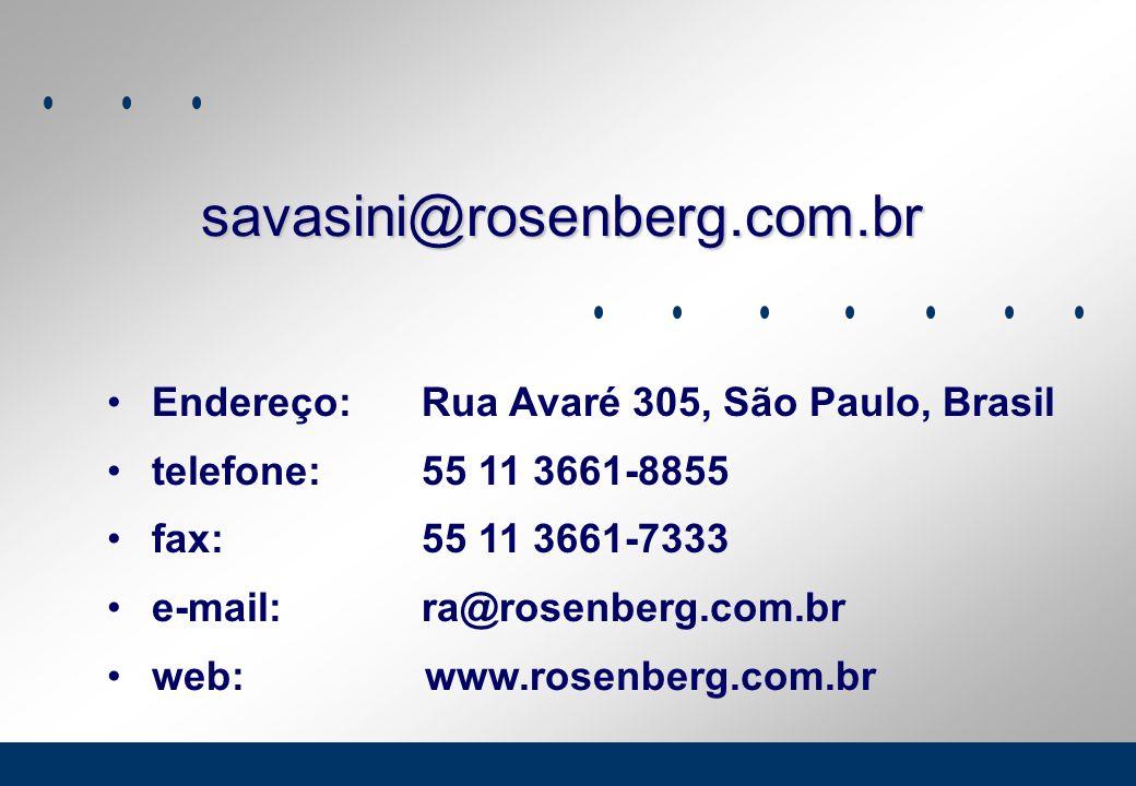 savasini@rosenberg.com.br Endereço: Rua Avaré 305, São Paulo, Brasil