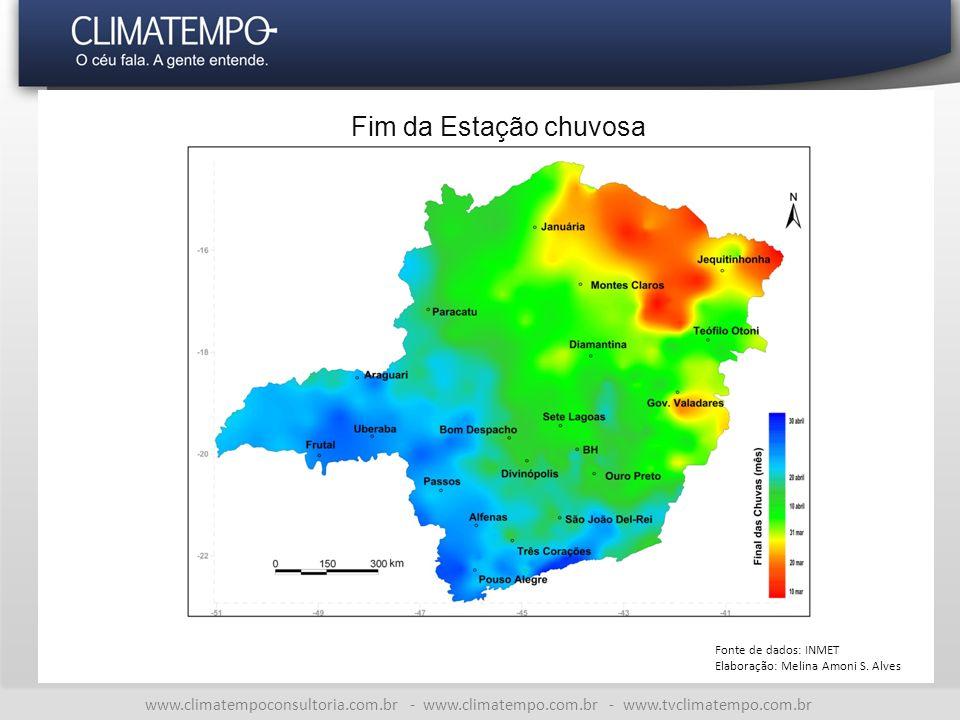 Fim da Estação chuvosa Fonte de dados: INMET. Elaboração: Melina Amoni S. Alves.
