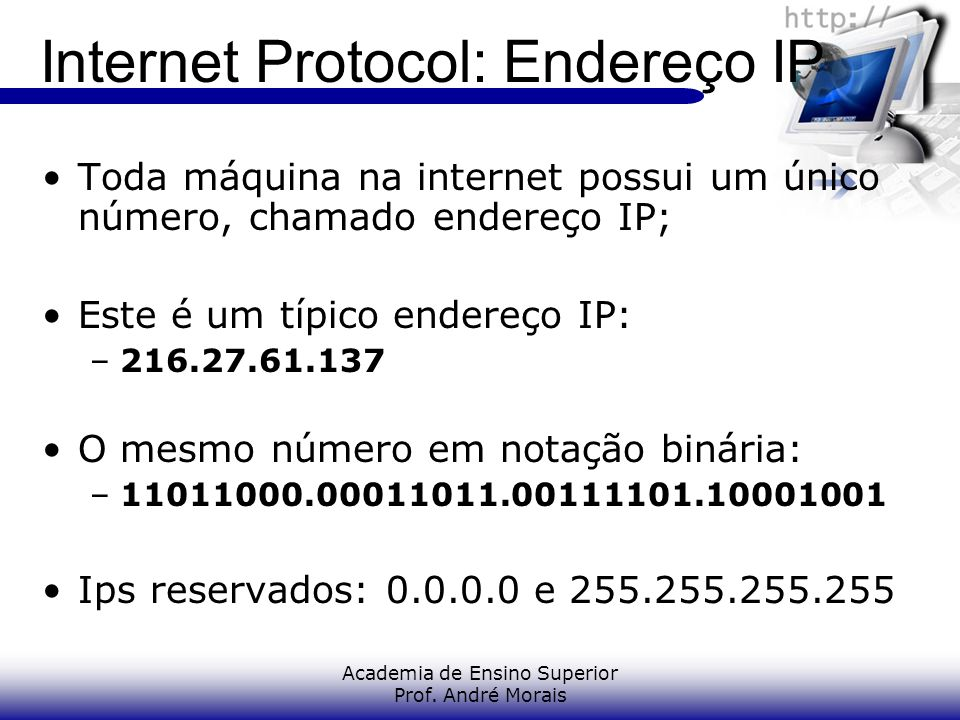 Internet Protocol: Endereço IP