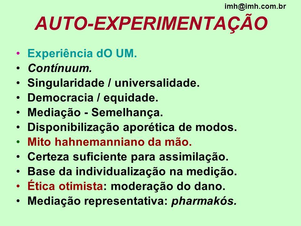 AUTO-EXPERIMENTAÇÃO Experiência dO UM. Contínuum.