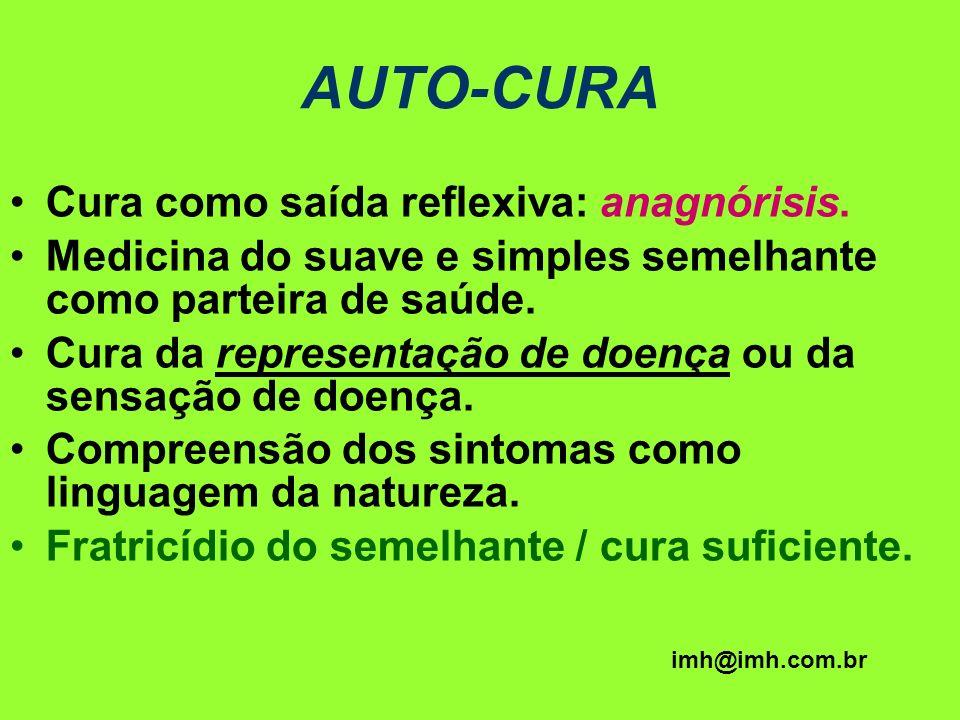 AUTO-CURA Cura como saída reflexiva: anagnórisis.