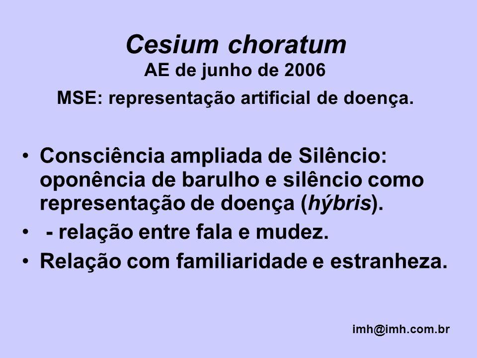 Cesium choratum AE de junho de 2006 MSE: representação artificial de doença.