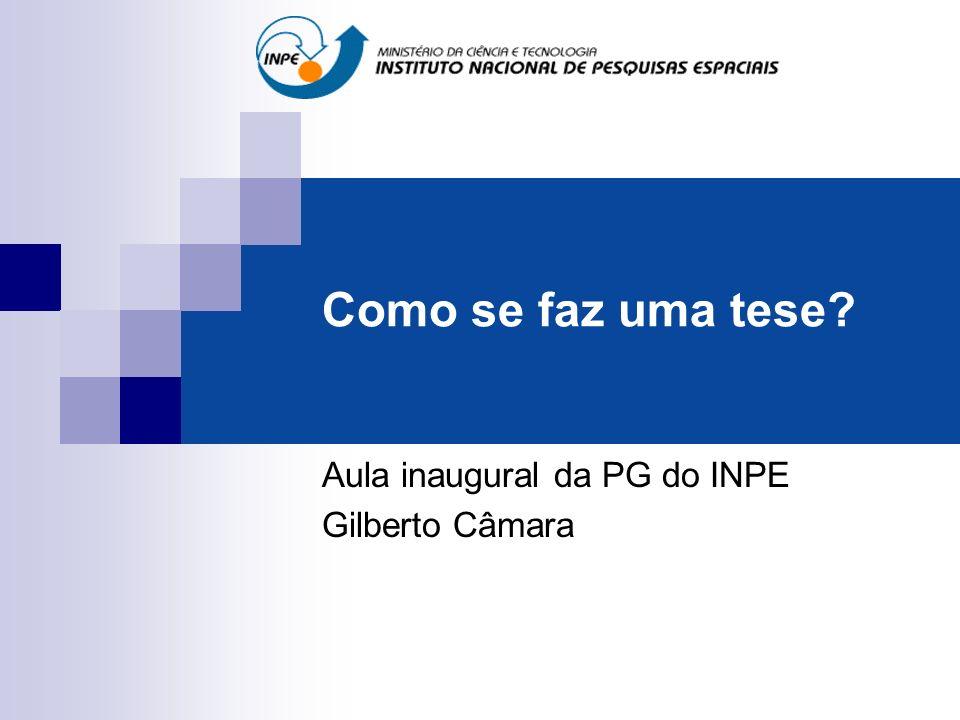 Aula inaugural da PG do INPE Gilberto Câmara