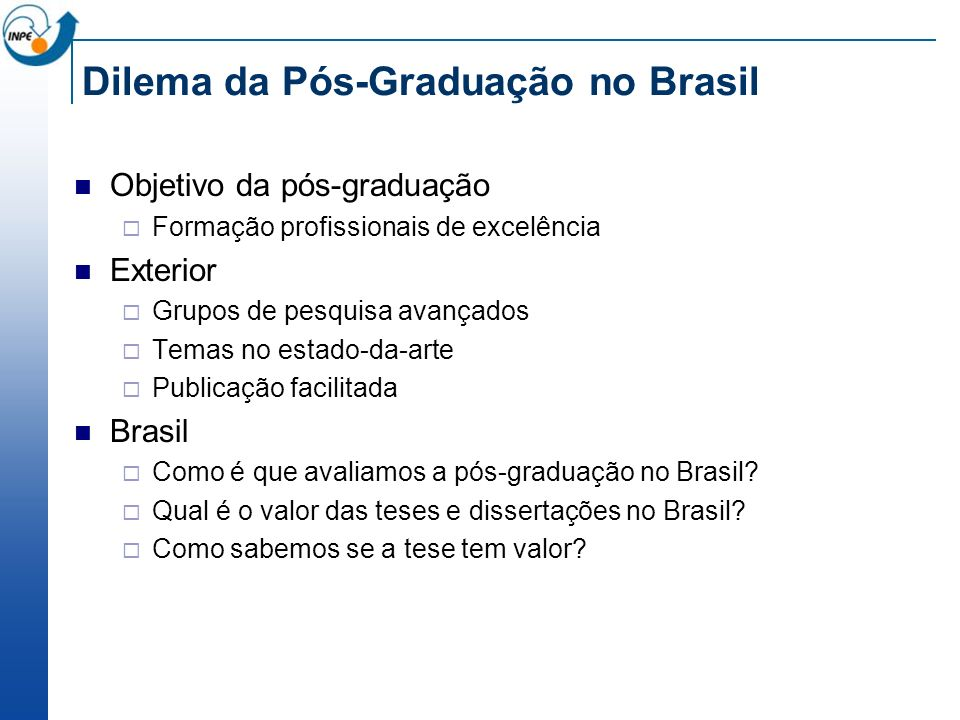 Dilema da Pós-Graduação no Brasil
