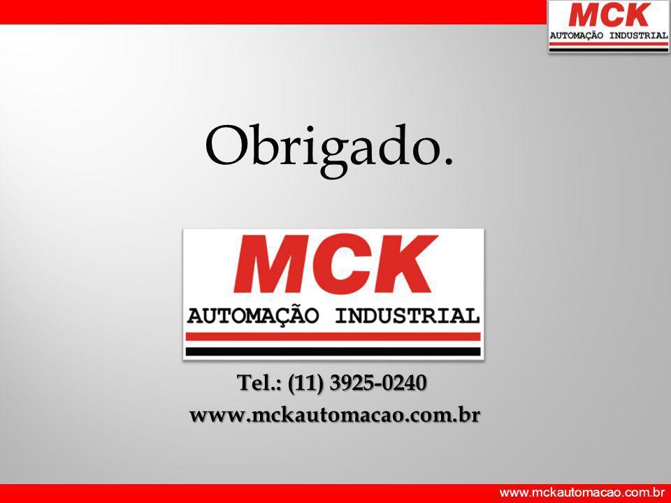Obrigado. Tel.: (11) 3925-0240 www.mckautomacao.com.br