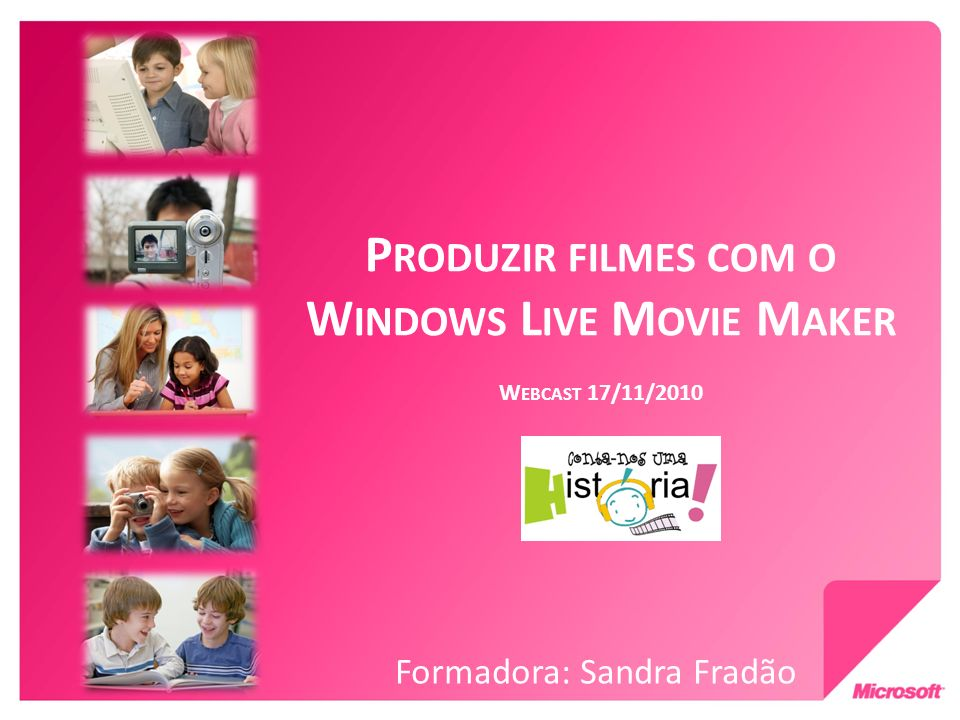 Produzir filmes com o Windows Live Movie Maker